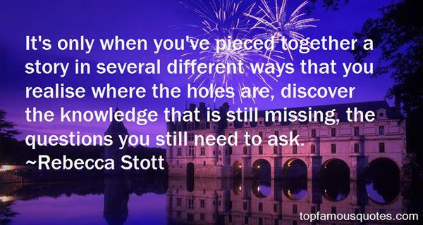 Rebecca Stott Quotes