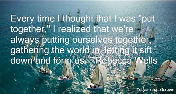 Rebecca Wells Quotes