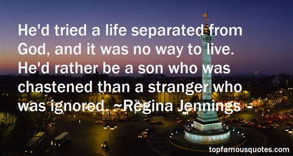 Regina Jennings Quotes