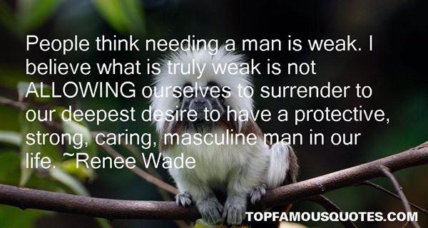 Renee Wade Quotes