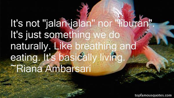 Riana Ambarsari Quotes