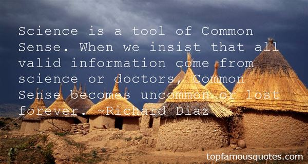 Richard Diaz Quotes