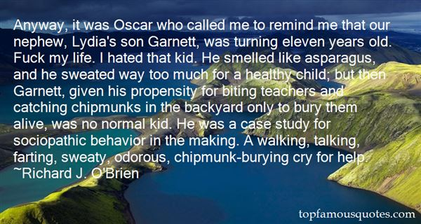 Richard J. O'Brien Quotes