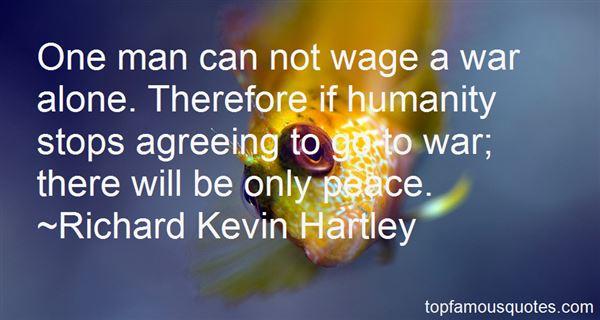 Richard Kevin Hartley Quotes