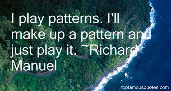 Richard Manuel Quotes