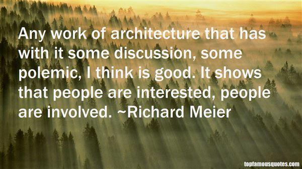 Richard Meier Quotes