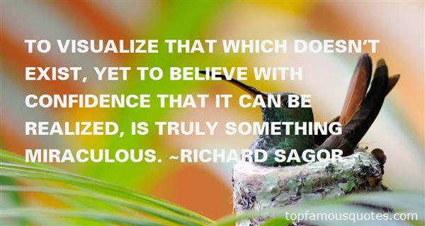 Richard Sagor Quotes