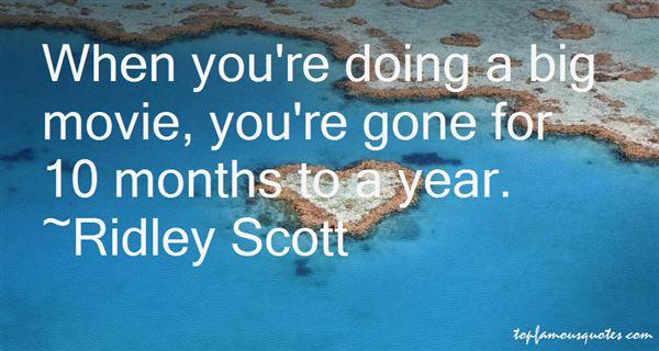Ridley Scott Quotes