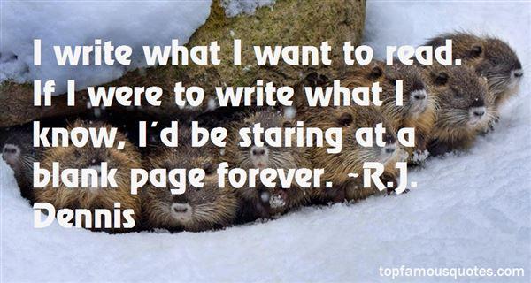 R.J. Dennis Quotes