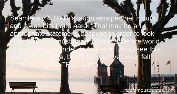 R.L. Griffin Quotes