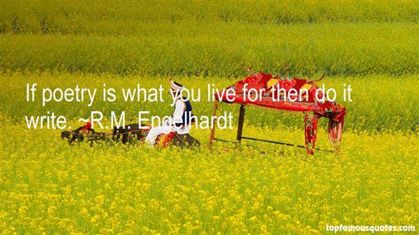 R.M. Engelhardt Quotes