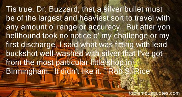 Rob S. Rice Quotes