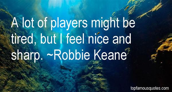 Robbie Keane Quotes