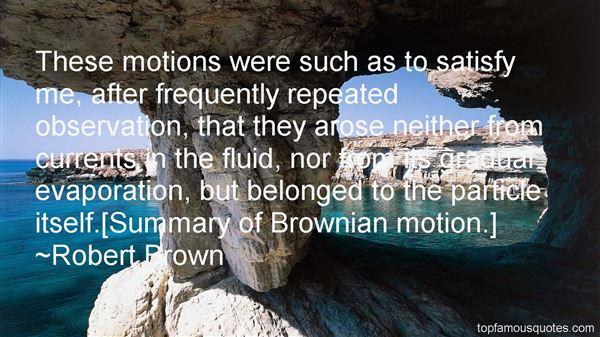 Robert Brown Quotes