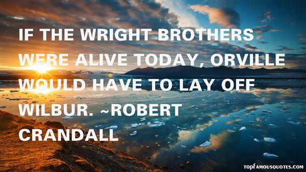 Robert Crandall Quotes