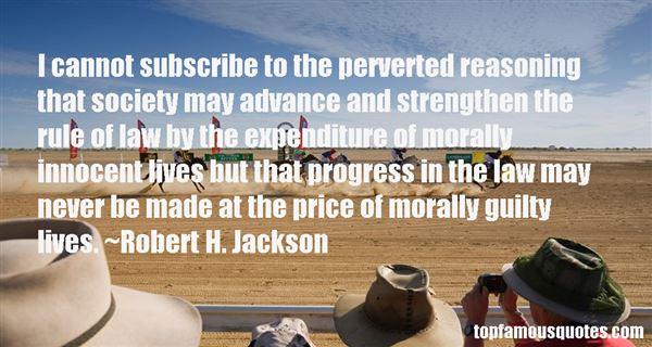 Robert H. Jackson Quotes