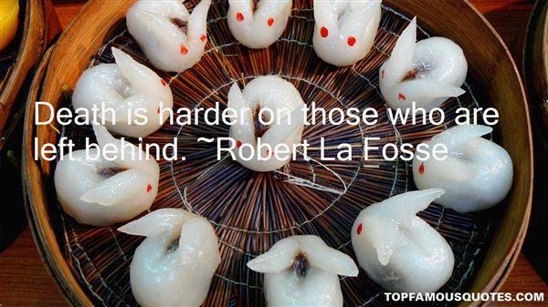 Robert La Fosse Quotes