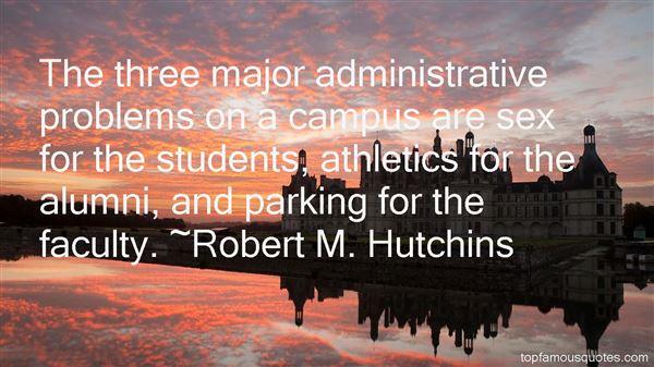 Robert M. Hutchins Quotes