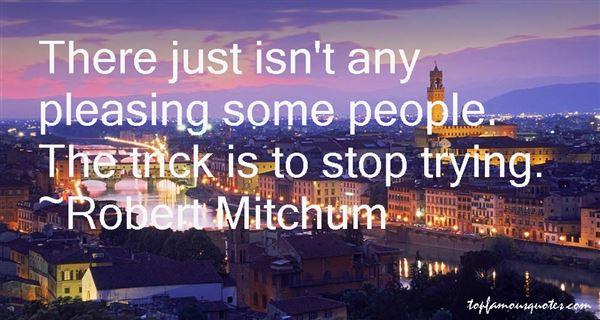 Robert Mitchum Quotes