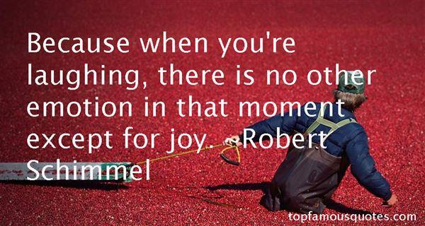 Robert Schimmel Quotes