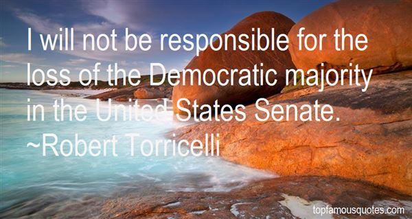 Robert Torricelli Quotes