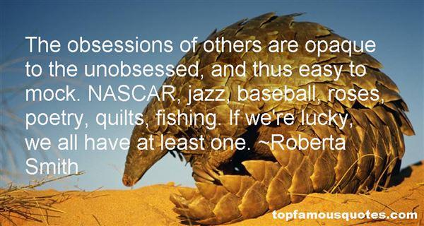 Roberta Smith Quotes