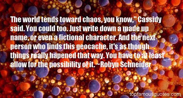 Robyn Schneider Quotes