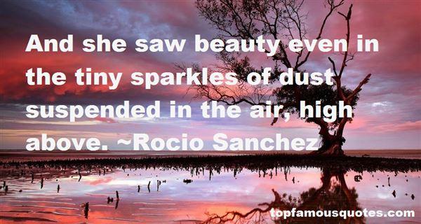 Rocio Sanchez Quotes