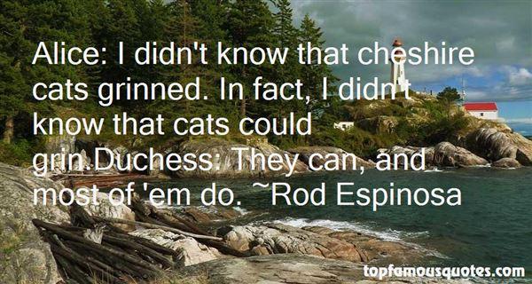 Rod Espinosa Quotes