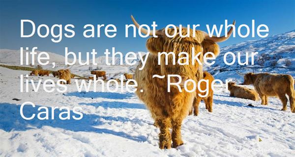 Roger Caras Quotes