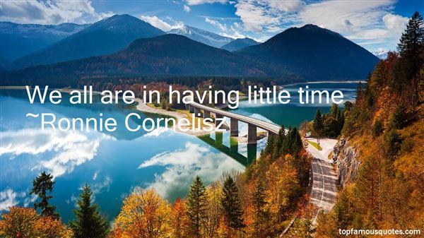 Ronnie Cornelisz Quotes