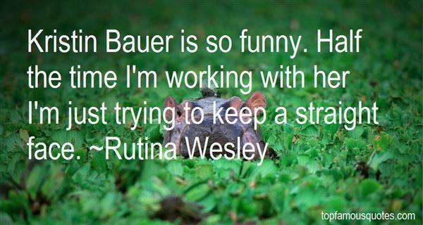Rutina Wesley Quotes