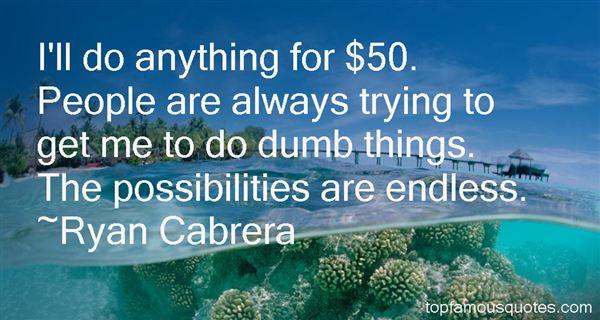 Ryan Cabrera Quotes