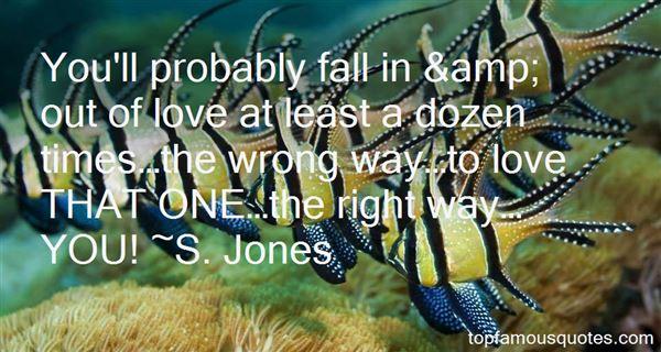 S. Jones Quotes