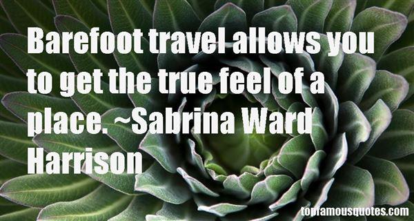 Sabrina Ward Harrison Quotes