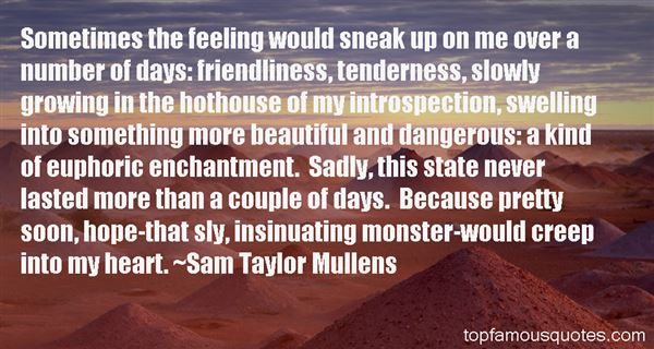Sam Taylor Mullens Quotes