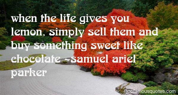Samuel Ariel Parker Quotes