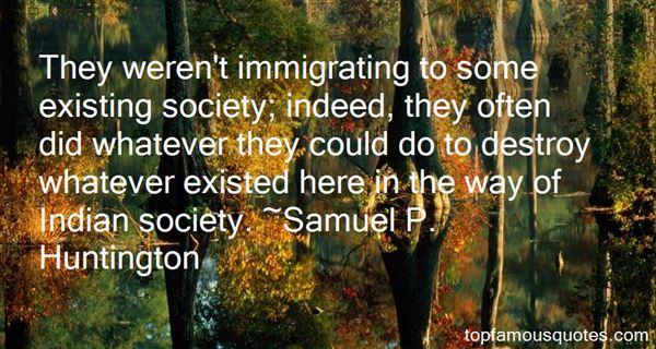 Samuel P. Huntington Quotes