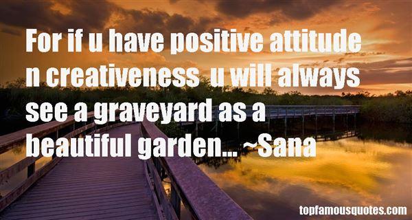 Sana Quotes