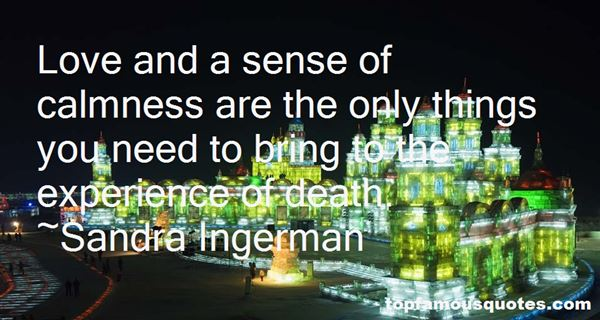 Sandra Ingerman Quotes