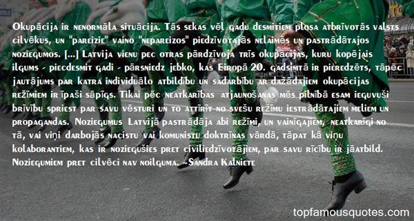 Sandra Kalniete Quotes