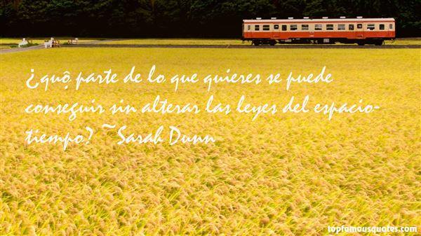 Sarah Dunn Quotes