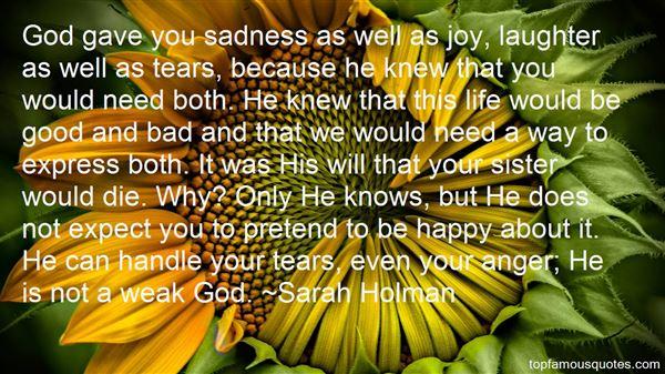 Sarah Holman Quotes