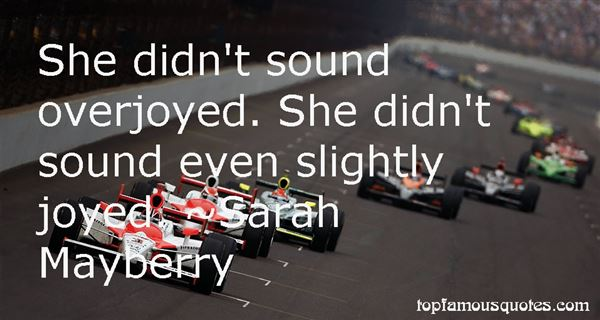 Sarah Mayberry Quotes