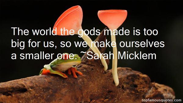 Sarah Micklem Quotes