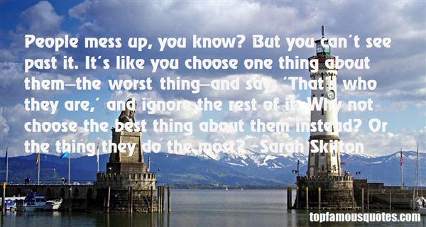 Sarah Skilton Quotes