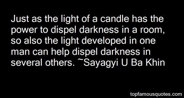 Sayagyi U Ba Khin Quotes