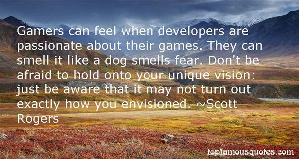 Scott Rogers Quotes