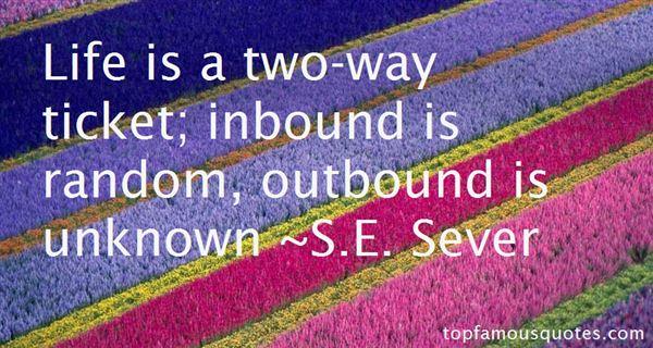 S.E. Sever Quotes