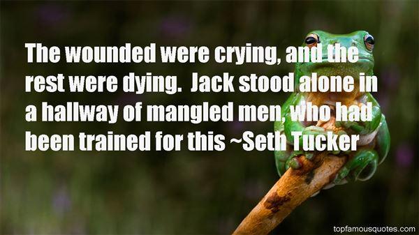 Seth Tucker Quotes